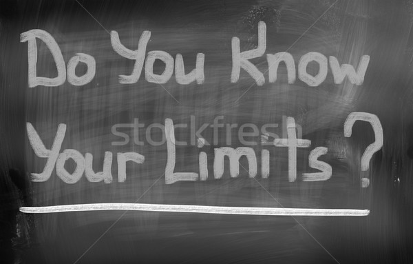 Do You Know Your Limits Concept Stock photo © KrasimiraNevenova