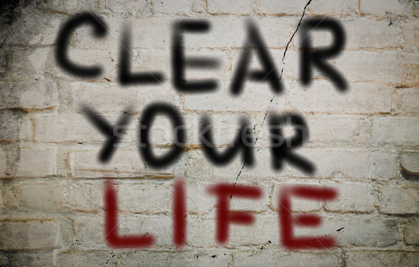 Clear Your Life Concept Stock photo © KrasimiraNevenova
