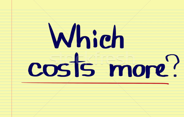 Which Costs More Concept Stock photo © KrasimiraNevenova