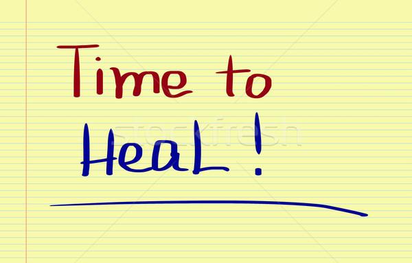 Time To Heal Concept Stock photo © KrasimiraNevenova