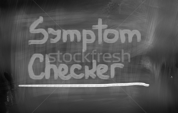 Symptom Checker Concept Stock photo © KrasimiraNevenova