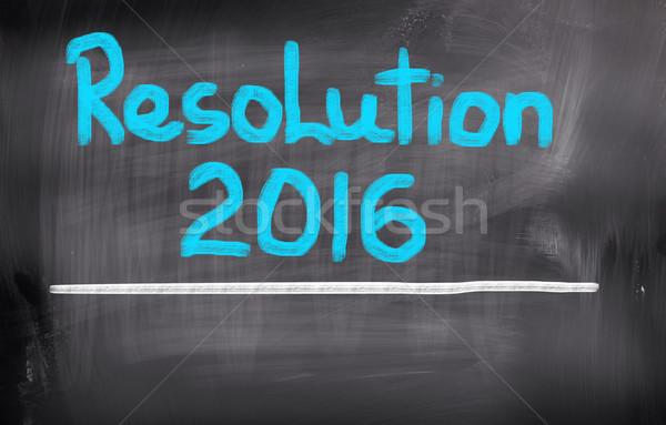 Resolution 2016 Concept Stock photo © KrasimiraNevenova