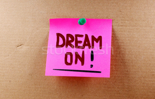 Dream On Concept Stock photo © KrasimiraNevenova