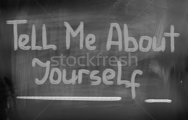 Engem magad felirat kommunikáció élet állás Stock fotó © KrasimiraNevenova