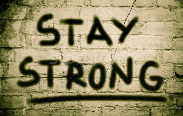 Blijven sterke tekst vertrouwen sterkte winnend Stockfoto © KrasimiraNevenova