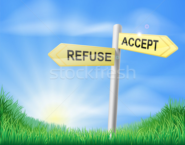 Accept or Refuse decision sign Stock photo © Krisdog