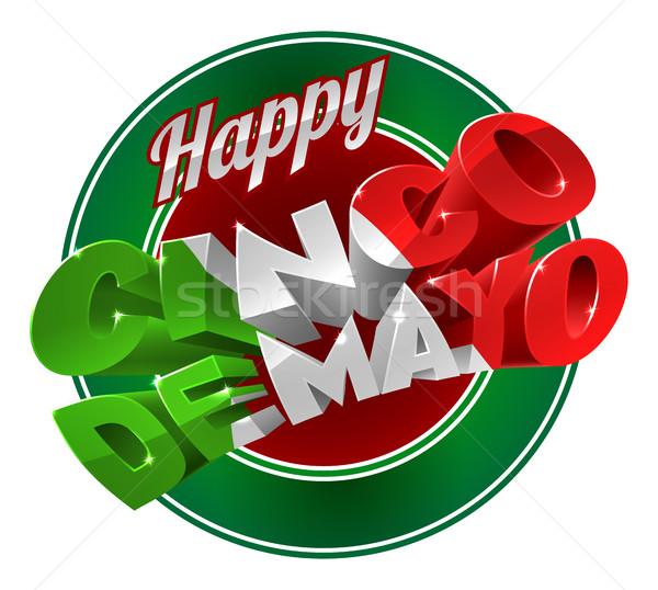 Happy Cinco De Mayo Label Sign Stock photo © Krisdog