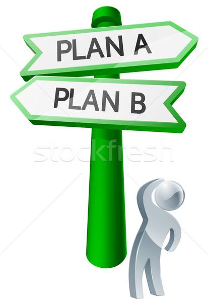 Plan plan b adam seçenekleri imzalamak Stok fotoğraf © Krisdog