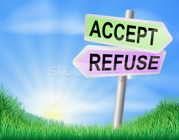 Accept or refuse sign concept Stock photo © Krisdog