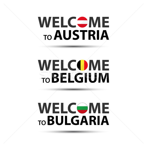 Welcome to Austria, welcome to Belgium and welcome to Bulgaria symbols with flags, simple modern Aus Stock photo © kurkalukas