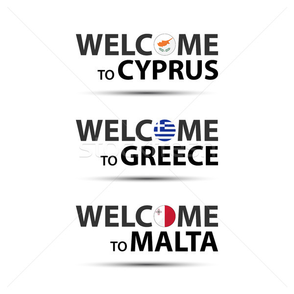 Welcome to Cyprus, welcome to Greece and welcome to Malta symbols with flags, simple modern Cypriot, Stock photo © kurkalukas