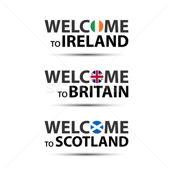 Welcome to Ireland, welcome to Britain and welcome to Scotland symbols with flags, simple modern Iri Stock photo © kurkalukas