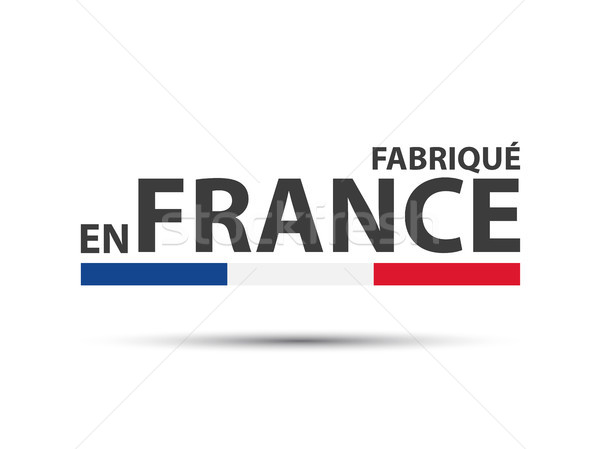 Made in France, in the French language – Fabrique en France, colored symbol with Italian tricolor is Stock photo © kurkalukas