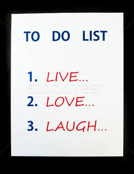 To do list live liefde lachen zwarte kantoor Stockfoto © LAMeeks