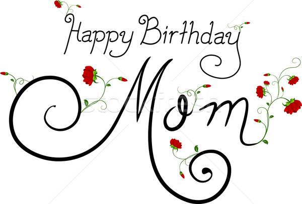 Joyeux anniversaire maman texte mots célébration illustration Photo stock © lenm