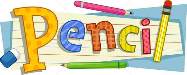 карандашом текста иллюстрация слово школы празднования Сток-фото © lenm
