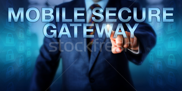Stock photo: Manager Pressing MOBILE SECURE GATEWAY Onscreen
