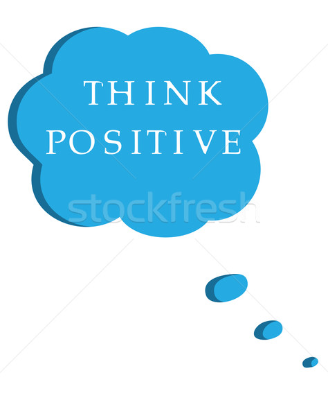 Positive Thinking Stock photo © lilac