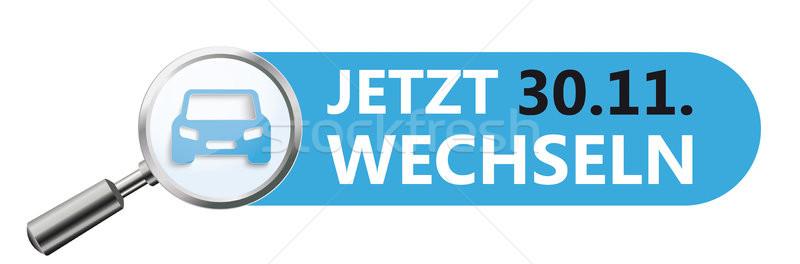 Loupe Car Blue Banner Verkehrsrecht Jetzt Wechseln Stock photo © limbi007