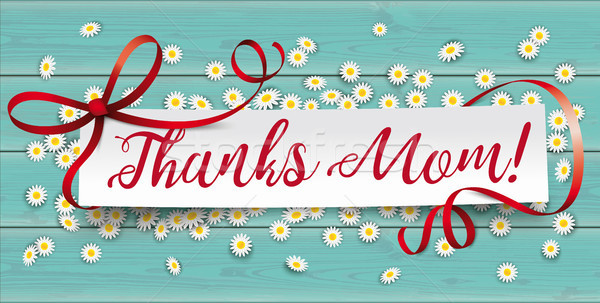 Turquoise Wood Daisy Paper Banner Thanks Mom Stock photo © limbi007