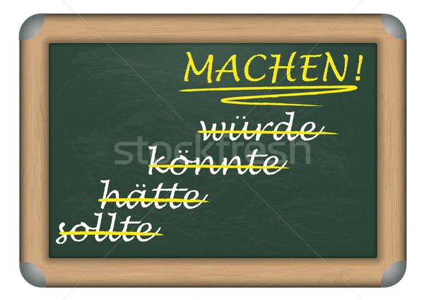 Blackboard Motivation Machen Stock photo © limbi007