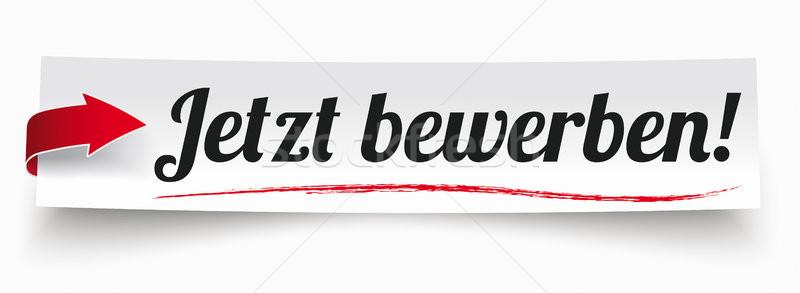 Paper Banner Red Arrow Jetzt Bewerben Stock photo © limbi007