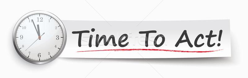 Paper Banner Clock Time To Act Stock photo © limbi007