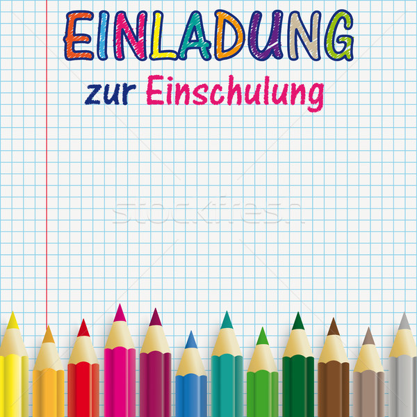 Colored Pens Checked Paper Einladung zur Einschulung Stock photo © limbi007
