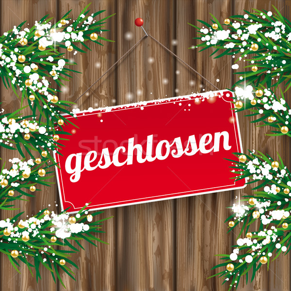 Christmas Twigs Worn Wood Geschlossen Sign Stock photo © limbi007