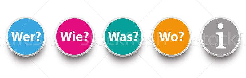 Question Circles Wer Wie Was Wo Stock photo © limbi007