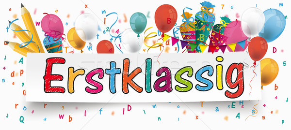 Erstklassig Banner Balloons Buntings Letters Pencils Stock photo © limbi007