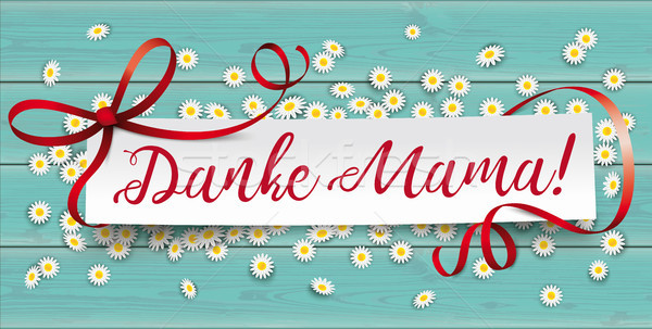 Turquoise Wood Daisy Paper Banner Danke Mama Stock photo © limbi007