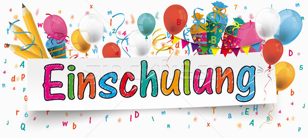 Einschulung Banner Balloons Buntings Letters Pencils Stock photo © limbi007