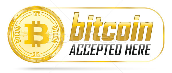 Golden Bitcoin Accepted Here Stock photo © limbi007