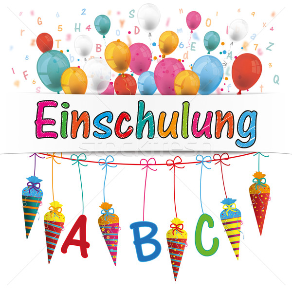 Candy Cones Banner Balloons Letters Einschulung Stock photo © limbi007