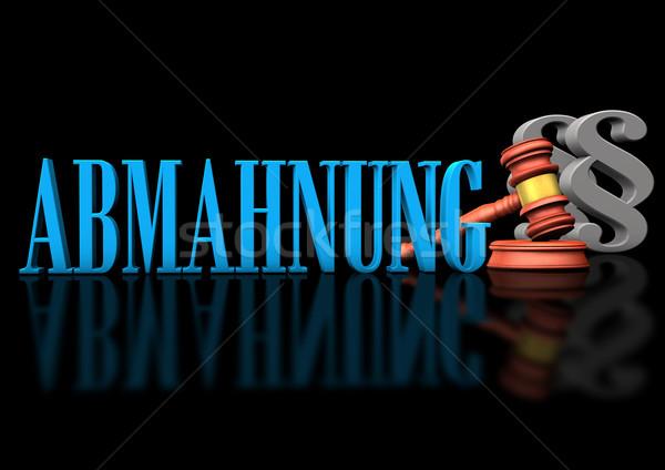 Abmahnung Stock photo © limbi007