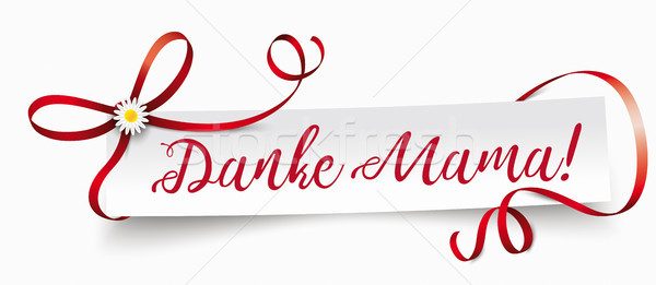 Paper Banner Ribbon Danke Mama Stock photo © limbi007