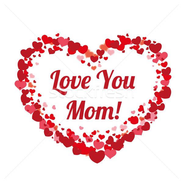 Big Heart Hearts Mothersday Love You Mom Stock photo © limbi007