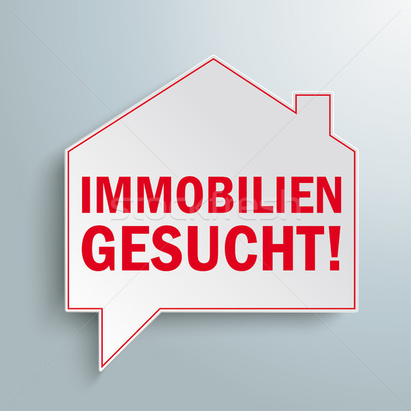 Paper House Building Speech Bubble Immobilien Gesucht Stock photo © limbi007