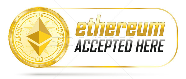 Stock photo: Golden Ethereum Coin Accepted Here