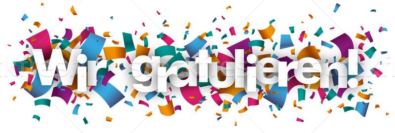 Wir Gratulieren Confetti Stock photo © limbi007