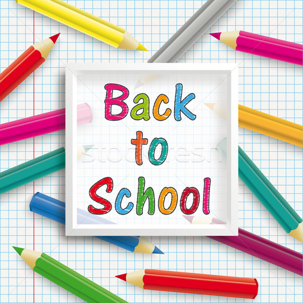 Colored Pencils White Frame Checked Paper Back To School Stock photo © limbi007