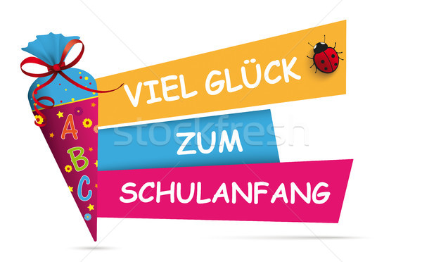 Candy Cone Colored Banner Viel Glueck Zum Schulanfang Stock photo © limbi007