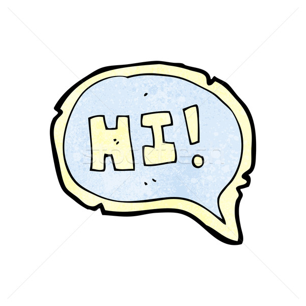 hi speech bubble cartoon Stock photo © lineartestpilot