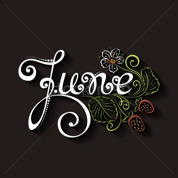 Vector June Inscription with Decorative Strawberries Stock photo © lissantee