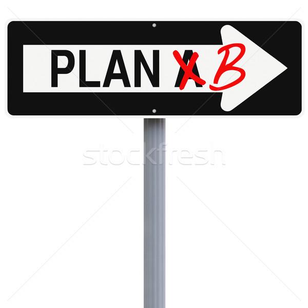 Değiştirmek plan b yol işareti kavram strateji Stok fotoğraf © lorenzodelacosta