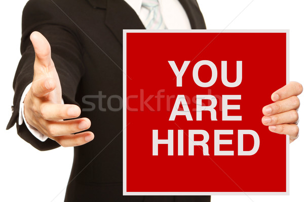 You Are Hired  Stock photo © lorenzodelacosta