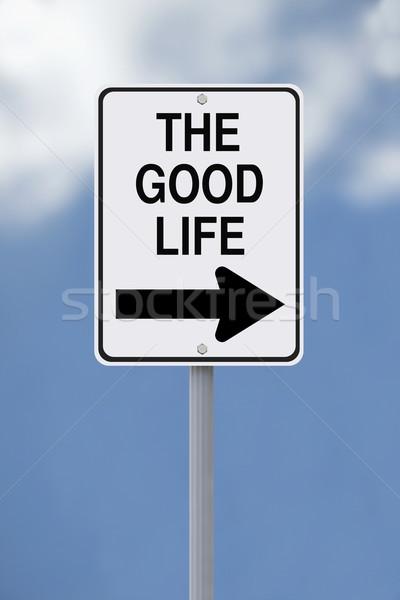 This Way To The Good Life  Stock photo © lorenzodelacosta