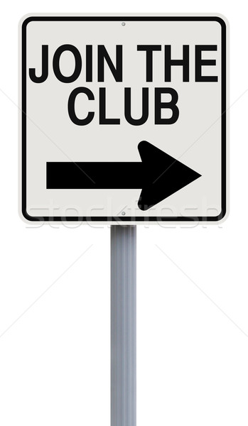 Join the Club  Stock photo © lorenzodelacosta