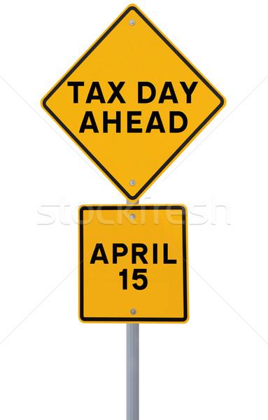 Tax Day Ahead  Stock photo © lorenzodelacosta